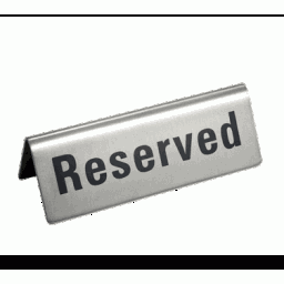 Reserved Sign, Stainless Steel